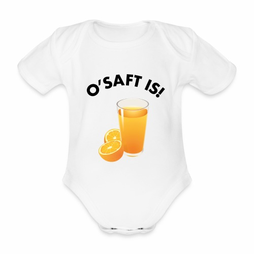 O'Saft is! - Baby Bio-Kurzarm-Body