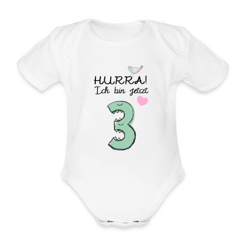 Hurra ich bin jetzt 3 / Geschenk zum 3. Geburtstag - Baby Bio-Kurzarm-Body