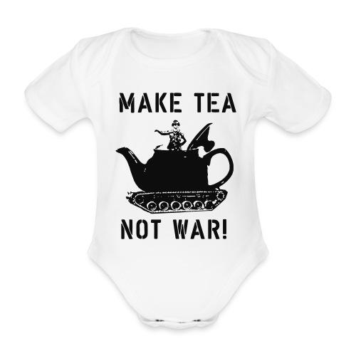 Make Tea not War! - Organic Short-sleeved Baby Bodysuit