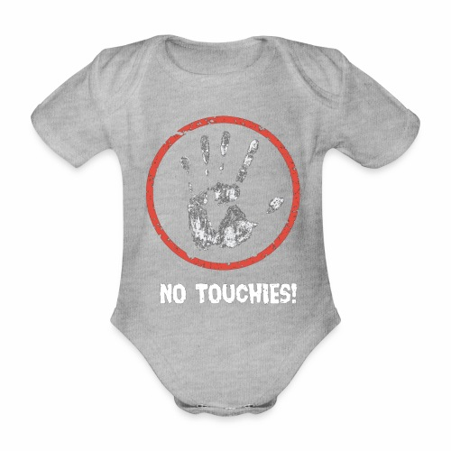 No Touchies 004 - Organic Short-sleeved Baby Bodysuit