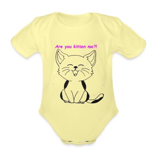are you kitten me - Baby bio-rompertje met korte mouwen