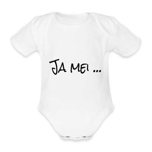 Ja mei ... Bayern Dialekt - Baby Bio-Kurzarm-Body