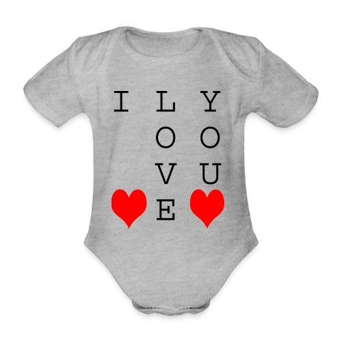 I Love You - Organic Short-sleeved Baby Bodysuit