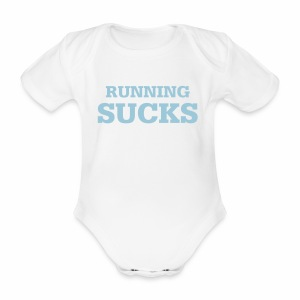 Running Sucks - Baby Bio-Kurzarm-Body
