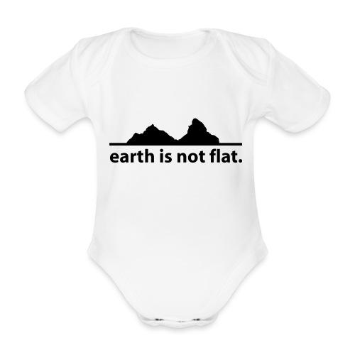 earth is not flat. - Baby Bio-Kurzarm-Body