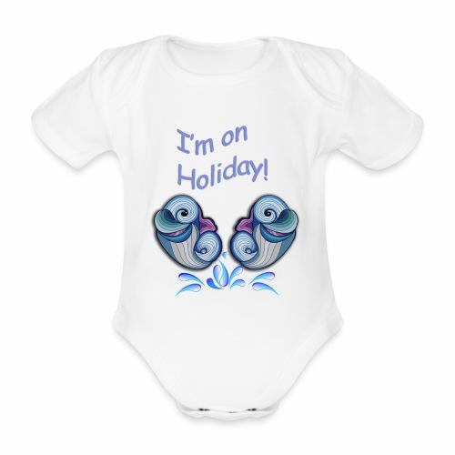 I'm on holliday - Organic Short-sleeved Baby Bodysuit