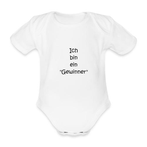 Ich bin ein Gewinner - Baby Bio-Kurzarm-Body