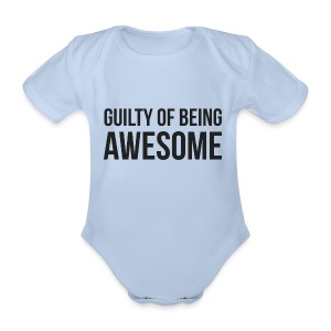 Guilty of being Awesome - Organic Short-sleeved Baby Bodysuit