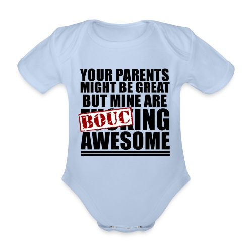your parents might be great 01 - Body Bébé bio manches courtes