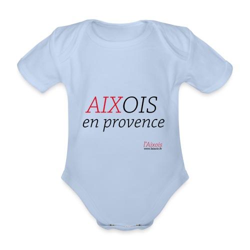 AIXOIS EN PROVENCE - Body Bébé bio manches courtes