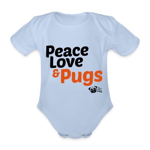Peace Love and Pugs - Body bébé bio manches courtes