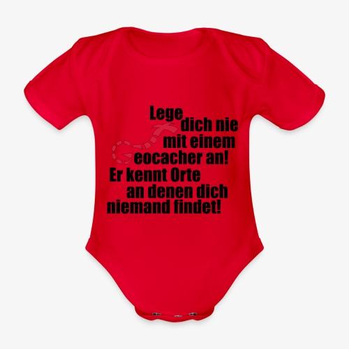Leg' dich nicht mit uns an! - Baby Bio-Kurzarm-Body