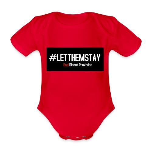#letthemstay - Organic Short-sleeved Baby Bodysuit
