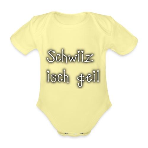Schweiz ist geil png - Baby Bio-Kurzarm-Body