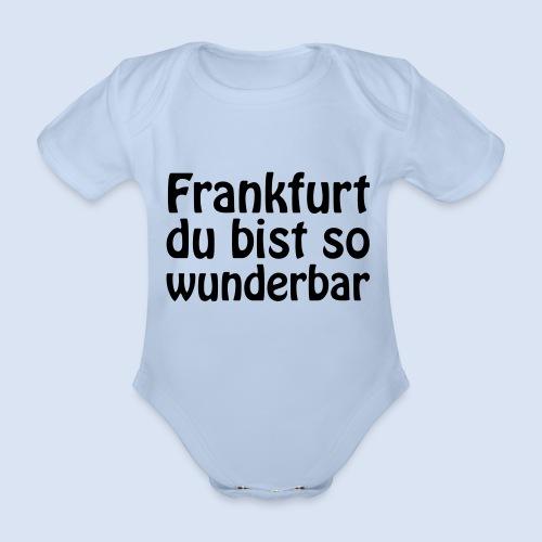 FRANKFURT Du bist so - Baby Bio-Kurzarm-Body