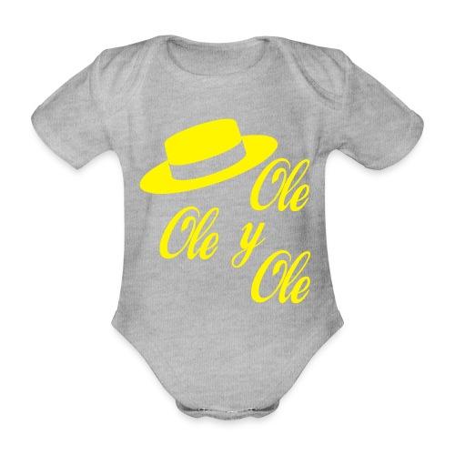 Ole,Ole y Ole (Hombre) - Body orgánico de maga corta para bebé