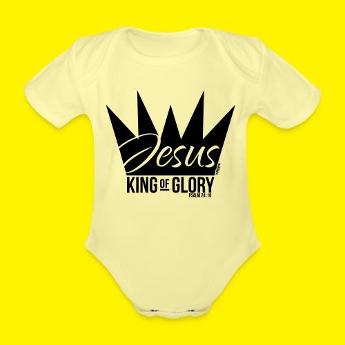 JESUS KING OF GLORY // Psalm 24:10 (BLACK) - Organic Short-sleeved Baby Bodysuit