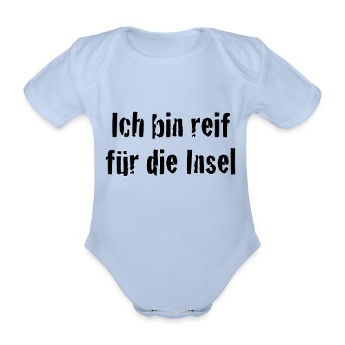 Reif für die Insel - Baby Bio-Kurzarm-Body