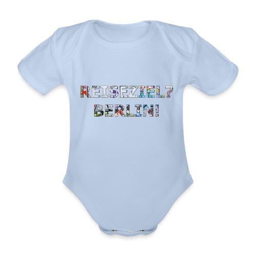 Reiseziel? Berlin! - Baby Bio-Kurzarm-Body