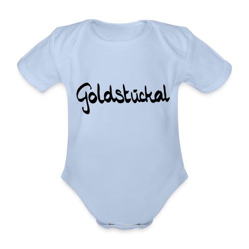 Goldstückal - Baby Bio-Kurzarm-Body