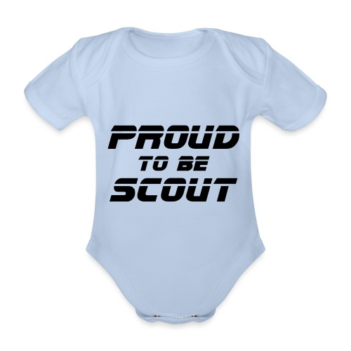 Proud to be scout Typo - Designfarbe frei wählbar - Baby Bio-Kurzarm-Body