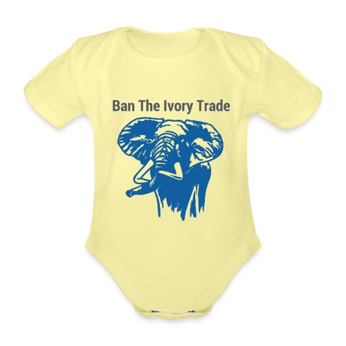ELEFANT I Ban The Ivory Trade - Baby Bio-Kurzarm-Body