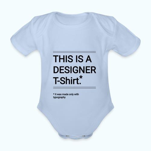 Funny Designer Shirt - Organic Short-sleeved Baby Bodysuit