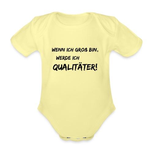 wenn ich groß bin... qualitaeter black - Baby Bio-Kurzarm-Body