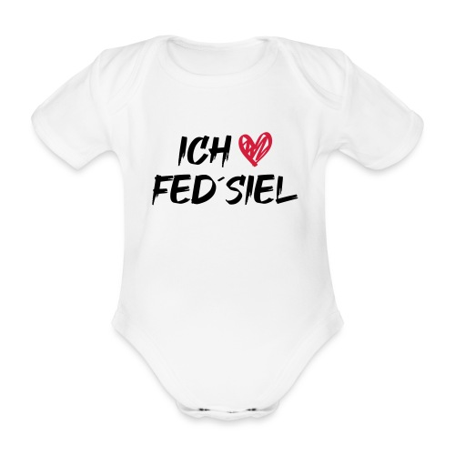 Ich liebe Fed´siel - Baby Bio-Kurzarm-Body