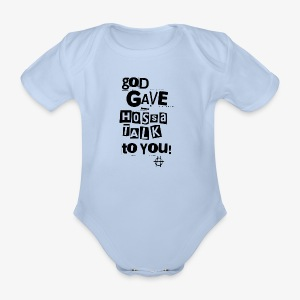 God gave Hossa Talk - Baby Bio-Kurzarm-Body