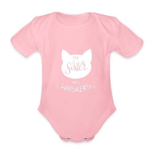My sister has whiskers n°1 - Baby Bio-Kurzarm-Body