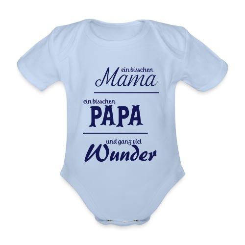 Bisschen Mama, bisschen Papa, ganz viel Wunder - Baby Bio-Kurzarm-Body