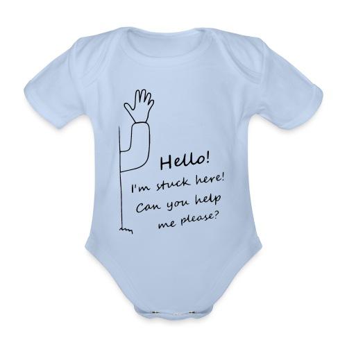 Hello I'm stuck here! schwarz - Baby Bio-Kurzarm-Body