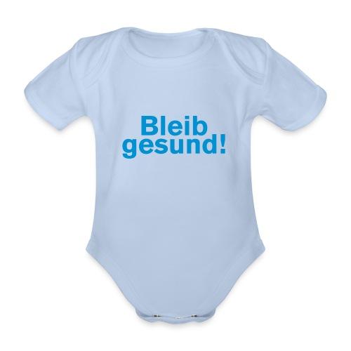 bleib gesund - Baby Bio-Kurzarm-Body