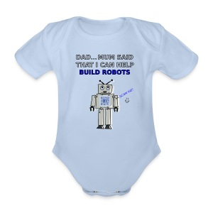 I Can Help Build Robots! - Organic Short-sleeved Baby Bodysuit