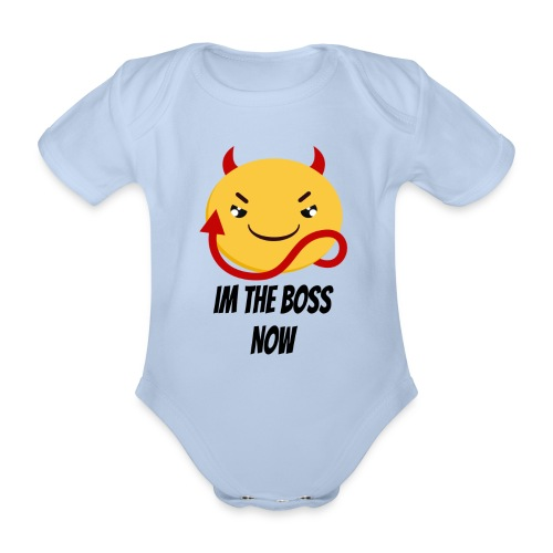Im The Boss Now - Organic Short-sleeved Baby Bodysuit