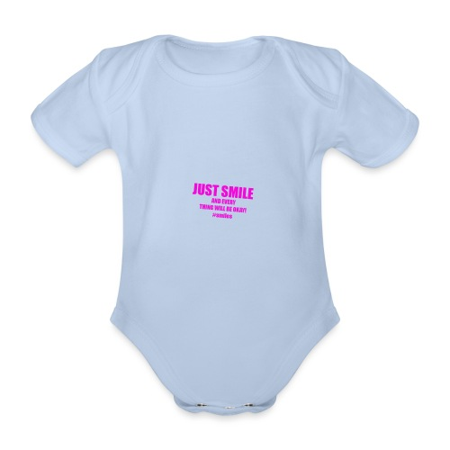 Just Smile And Everything Will Be Okay! - Organic Short-sleeved Baby Bodysuit