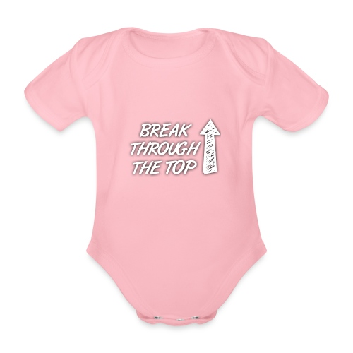 BreakThroughTheTop - Organic Short-sleeved Baby Bodysuit