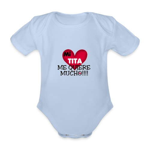 MI-TITA-ME-KIERE-MUCHO - Body orgánico de maga corta para bebé