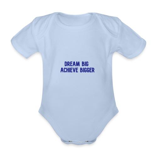 dream big achieve bigger blauw - Baby bio-rompertje met korte mouwen