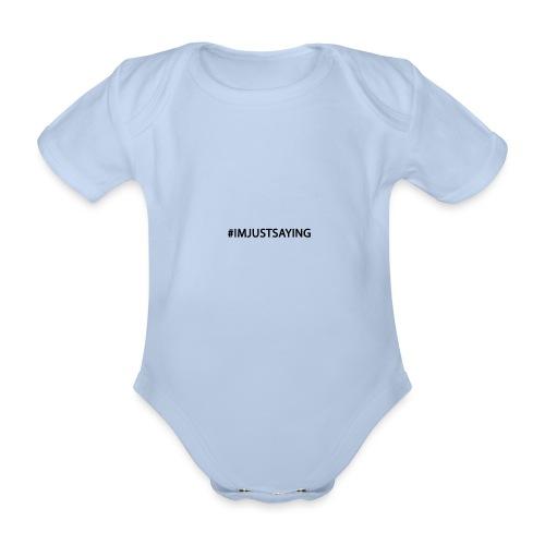 1 1 IMJUSTSAYING - Ekologisk kortärmad babybody