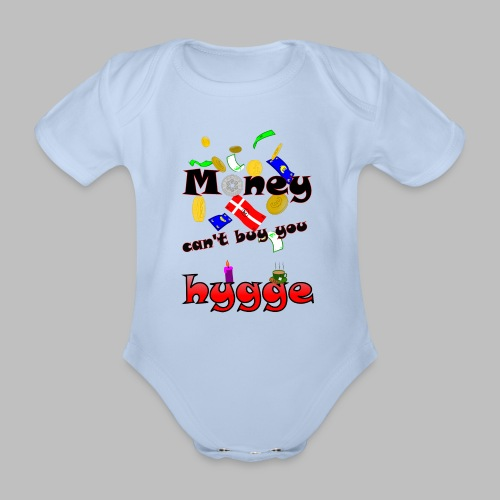 Money can t buy you hygge - Organic Short-sleeved Baby Bodysuit