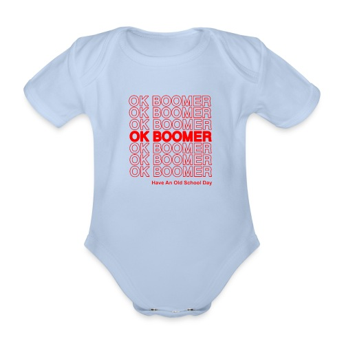 ok boomer merch - Organic Short-sleeved Baby Bodysuit