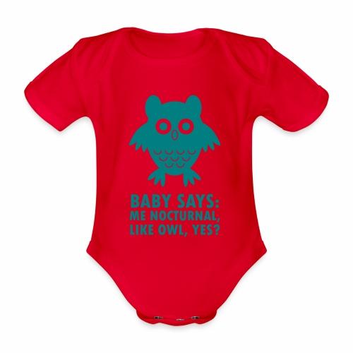 Baby nocturnal, like owl? - Organic Short-sleeved Baby Bodysuit
