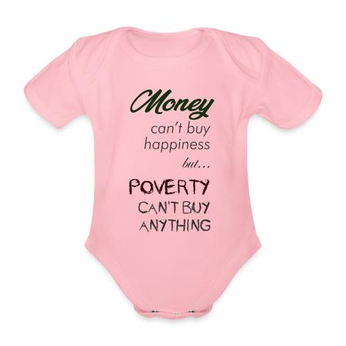 Money can't buy happiness - Body ecologico per neonato a manica corta