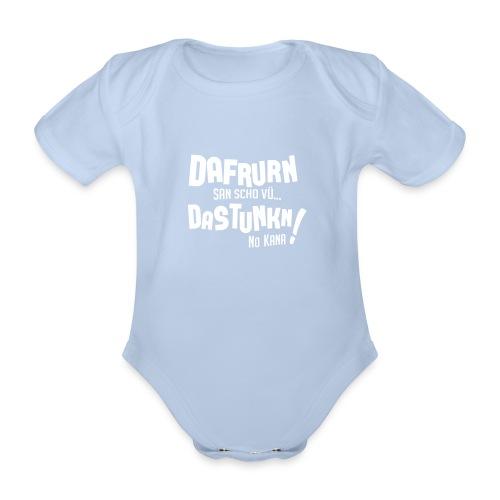 Vorschau: Dafrurn san scho vü dastunkn no kana - Baby Bio-Kurzarm-Body