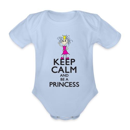 Keep calm an be a princess - Baby Bio-Kurzarm-Body