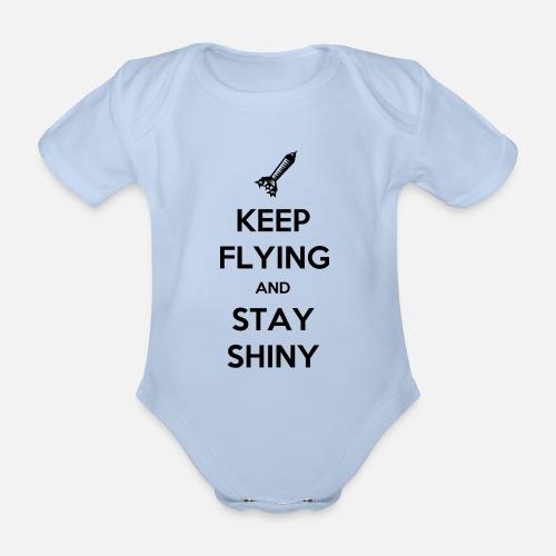 Keep Flying and Stay Shiny - Baby bio-rompertje met korte mouwen