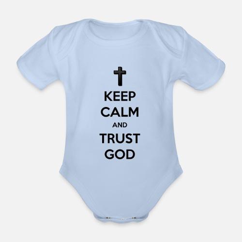 Keep Calm and Trust God (Vertrouw op God) - Baby bio-rompertje met korte mouwen