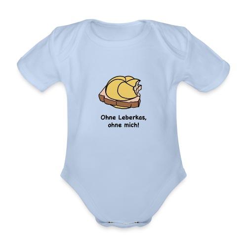 Ohne Leberkas - Baby Bio-Kurzarm-Body